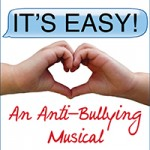 It's Easy - An Anti Bulleying Musical